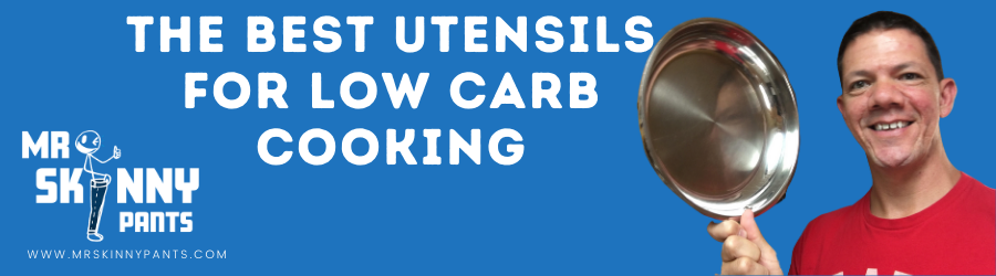 best kitchen utensils for your low carb kitchen